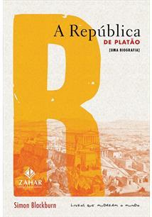 LIVRO A REPUBLICA DE PLATAO: UMA BIOGRAFIA