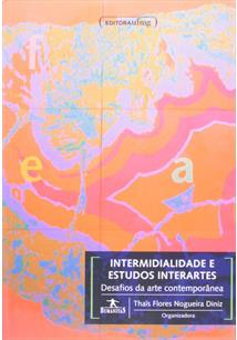 INTERMIDIALIDADE E ESTUDOS INTERARTES - Thais Flores
