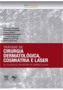 LIVRO TRATADO DE CIRURGIA DERMATOLOGICA, COSMIATRIA E LASER
