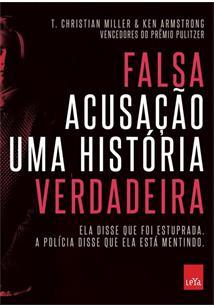 LIVRO FALSA ACUSAÇAO: UMA HISTORIA VERDADEIRA