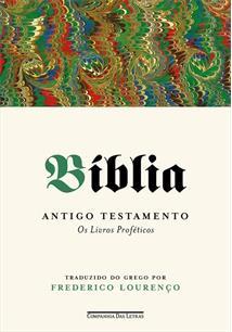 BIBLIA: ANTIGO TESTAMENTO - OS LIVROS PROFETICOS