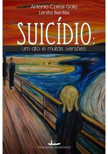 LIVRO SUICIDIO: UM ATO E MUITAS VERSOES