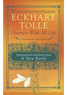 LIVRO ONENESS WITH ALL LIFE: INSPIRATIONAL SELECTIONS FROM A NEW EARTH