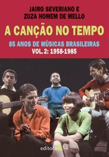 A CANÇAO NO TEMPO VOL. 2: 1958-1985
