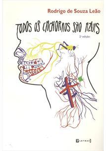 TODOS OS CACHORROS SAO AZUIS - 2ªED.(2010)
