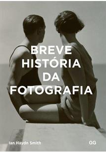 BREVE HISTORIA DA FOTOGRAFIA