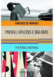 POEMAS, SONETOS E BALADAS E PATRIA MINHA