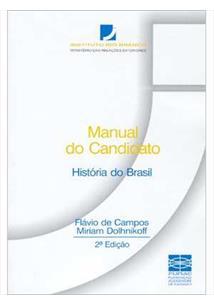 MANUAL DO CANDIDATO: HISTORIA DO BRASIL - 2ªED.(2001)