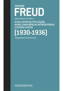 FREUD OBRAS COMPLETAS VOLUME 18: O MAL-ESTAR NA CIVILIZAÇAO, NOVAS CONFERENCIAS...