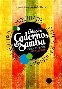 BOX COLEÇAO CADERNOS DE SAMBA (3 VOLS.): ONZE MULHERES INCRIVEIS DO CARNAVAL CA...