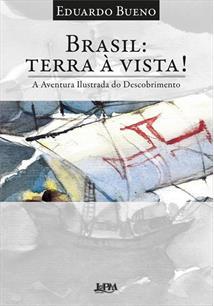 BRASIL: TERRA A VISTA! - 2ªED.(2019)