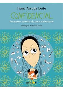 CONFIDENCIAL: ANOTAÇOES SECRETAS DE UMA ADOLESCENTE - 1ªED.(2003)