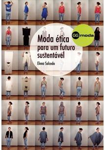MODA ETICA PARA UM FUTURO SUSTENTAVEL