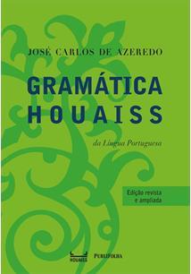 GRAMATICA HOUAISS DA LINGUA PORTUGUESA - 4ªED.(2018)