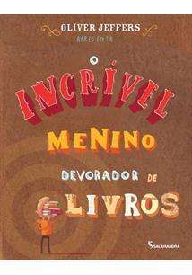 O INCRIVEL MENINO DEVORADOR DE LIVROS