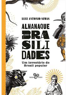 ALMANAQUE BRASILIDADES: UM INVENTARIO DO BRASIL POPULAR