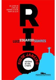 LIVRO RIO DE JANEIRO: HISTORIAS DE VIDA E MORTE - 1ªED.(2015)