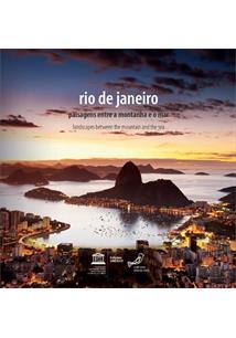 LIVRO RIO DE JANEIRO: PAISAGENS ENTRE A MONTANHA E O MAR - 1ªED.(2016)