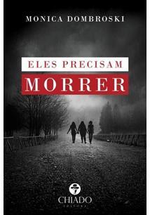 LIVRO ELES PRECISAM MORRER - 1ªED.(2016)