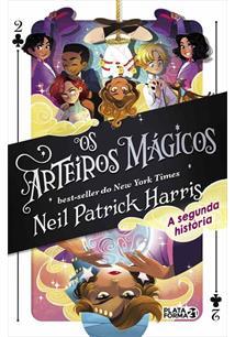 OS ARTEIROS MAGICOS: A SEGUNDA HISTORIA