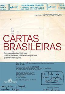 CARTAS BRASILEIRAS: CORRESPONDENCIAS HISTORICAS, POLITICAS, CELEBRES, HILARIAS ...
