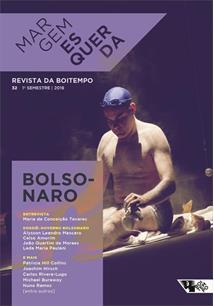 MARGEM ESQUERDA #32: DOSSIE GOVERNO BOLSONARO
