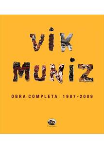 VIK MUNIZ: OBRA COMPLETA 1987-2009