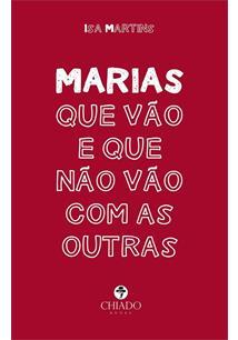 LIVRO MARIAS QUE VAO E QUE NAO VAO COM AS OUTRAS - 1ªED.(2021)