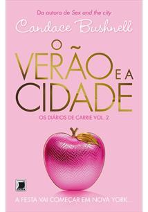 LIVRO O VERAO E A CIDADE: OS DIARIOS DE CARRIE VOL. 2