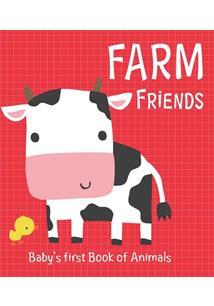 FARM FRIENDS: BABY'S FIRT BOOK OF ANIMALS