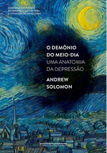 LIVRO O DEMONIO DO MEIO-DIA: UMA ANATOMIA DA DEPRESSAO - 2ªED.(2014)