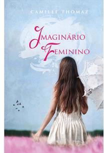 IMAGINARIO FEMININO - 1ªED.(2012)
