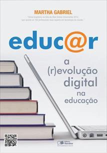 EDUCAR A REVOLUÇAO DIGITAL NA EDUCAÇAO