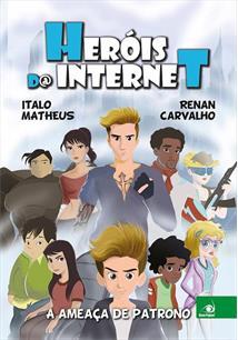 HEROIS DA INTERNET: A AMEAÇA DE PATRONO