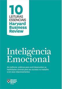INTELIGENCIA EMOCIONAL: AS MELHORES PRATICAS PARA VOCE DESENVOLVER AS HABILIDAD...