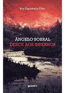 ANGELO SOBRAL DESCE AOS INFERNOS