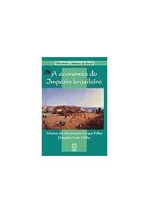 A ECONOMIA DO IMPERIO BRASILEIRO