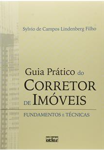 LIVRO GUIA PRATICO DO CORRETOR DE IMOVEIS: FUNDAMENTOS E TECNICAS