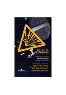 PALAVRAS EXPLOSIVAS: ENTREVISTAS DA REVISTA THE PROGRESSIVE