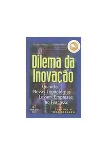 O dilema da inovaao clayton m christensen livro livro o dilema da inovaao fandeluxe Image collections