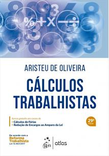CALCULOS TRABALHISTAS 29ª EDIÇAO 2018 - 29ªED.(2017)