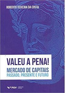 VALEU A PENA!: MERCADO DE CAPITAIS