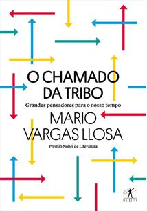 O CHAMADO DA TRIBO: GRANDES PENSADORES PARA O NOSSO TEMPO