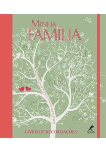 MINHA FAMILIA: LIVRO DE RECORDAÇOES