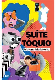 SUITE TOQUIO - 1ªED.(2020) - Giovana Madalosso - Livro