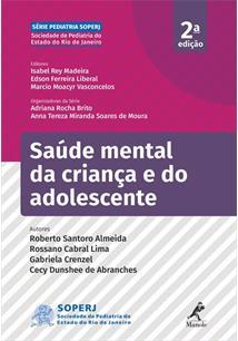 SAUDE MENTAL DA CRIANÇA E DO ADOLESCENTE - 2ªED.(2019)