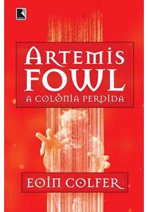 ARTEMIS FOWL: A COLONIA PERDIDA
