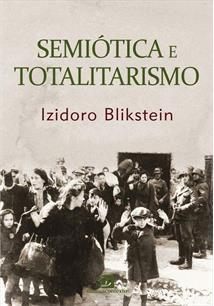 SEMIOTICA E TOTALITARISMO - 1ªED.(2020)