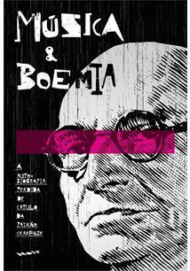 LIVRO MUSICA E BOEMIA: A AUTOBIOGRAFIA PERDIDA DE CATULO DA PAIXAO CEARENSE
