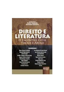 DIREITO E LITERATURA: O ENCONTRO ENTRE THEMIS E APOLO